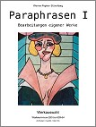 "› Paraphrases I  Full Color 62 pages  » Softcover 29,99 EUR Softcover » Preview  22x28cm (8.5x11"")  » Hardcover 39,95 EUR Hardcover » Preview  21x27cm (8.2x10.7"