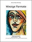"Winzige Formate  Farbe 108 Seiten  » Softcover 44,90 EUR Softcover » Vorschau  22x28cm (8.5x11"")  » Hardcover 59,85 EUR Hardcover » Vorschau  21x27cm (8.2x10.7"
